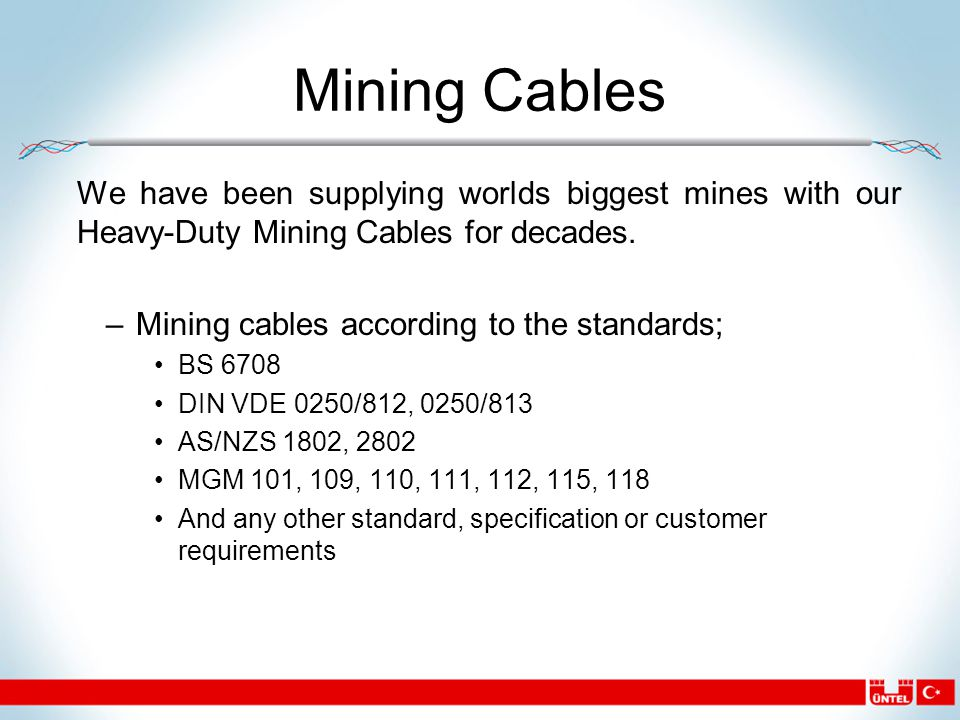 Mining Cables We have been supplying worlds biggest mines with our Heavy-Duty Mining Cables for decades.