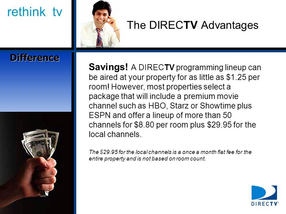 rethink tv The DIRECTV Advantages Savings.