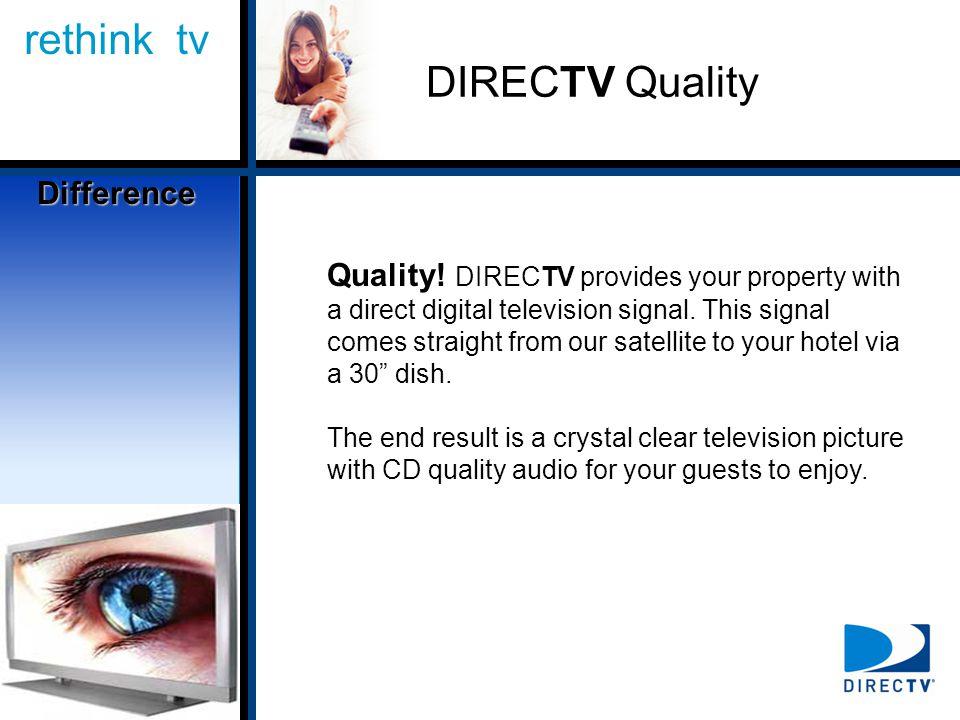 rethink tv DIRECTV Quality Quality.