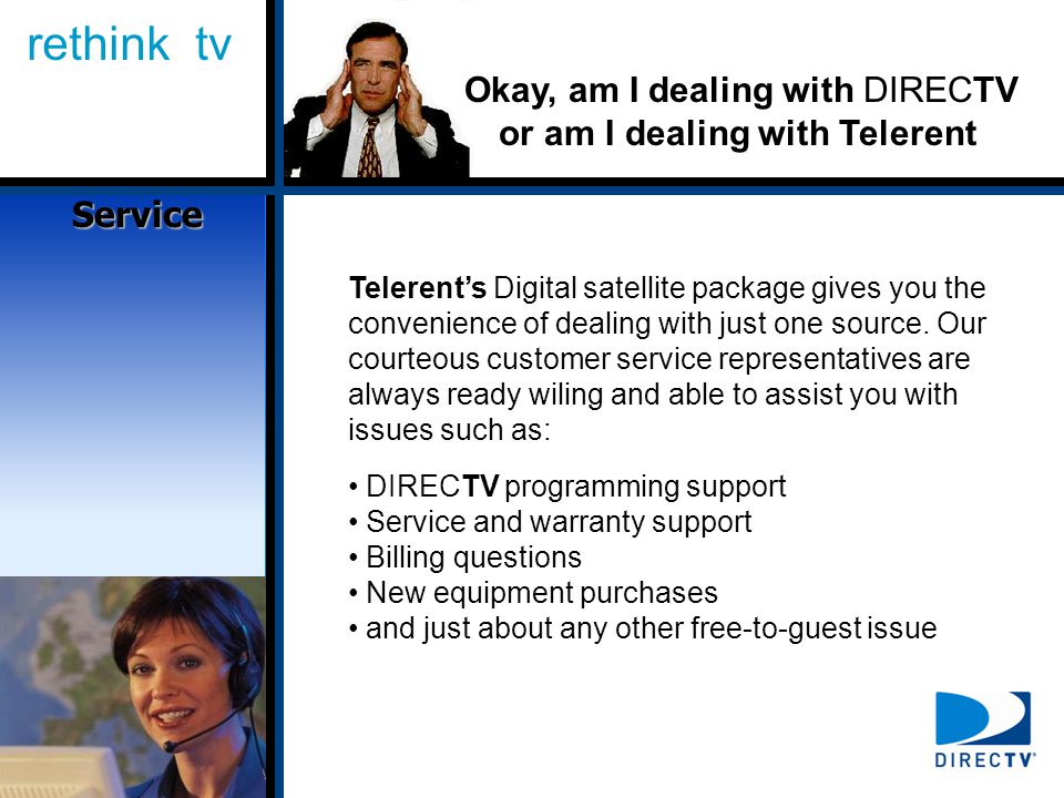 rethink tv Telerents Digital satellite package gives you the convenience of dealing with just one source.