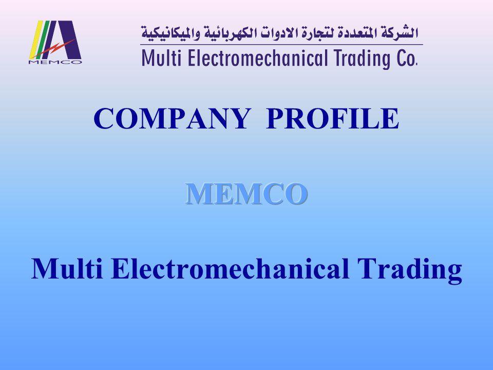 About Us MEMCO ( Multi Electromechanical Trading Co.