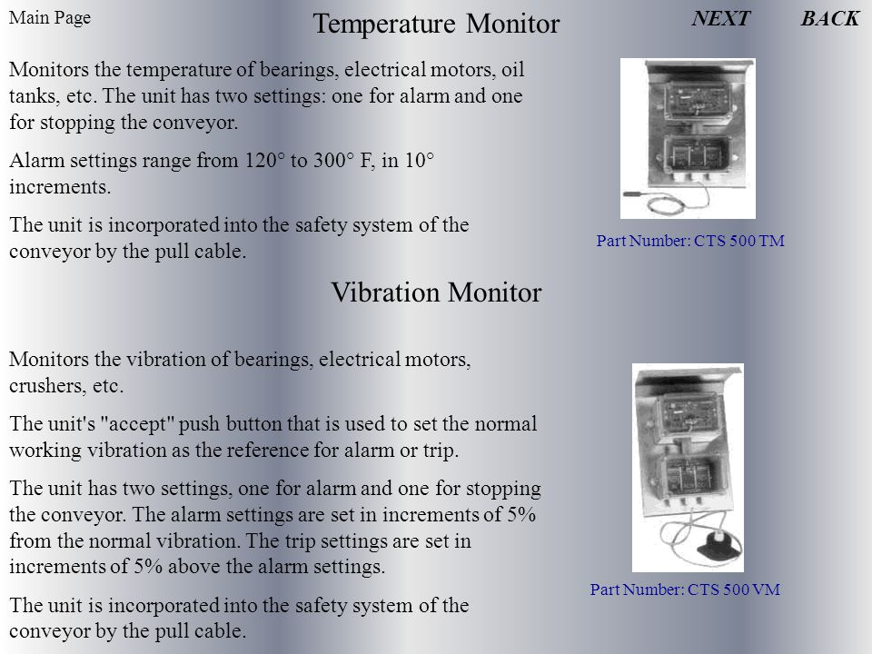 Temperature Monitor Monitors the temperature of bearings, electrical motors, oil tanks, etc.
