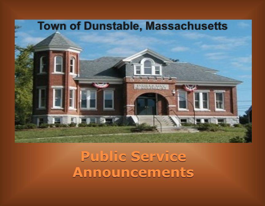Public Service Announcements Town of Dunstable, MassachusettsTown of Dunstable, Massachusetts