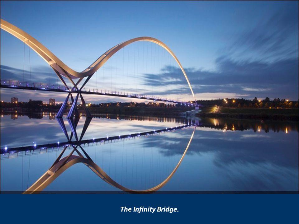 The Infinity Bridge.