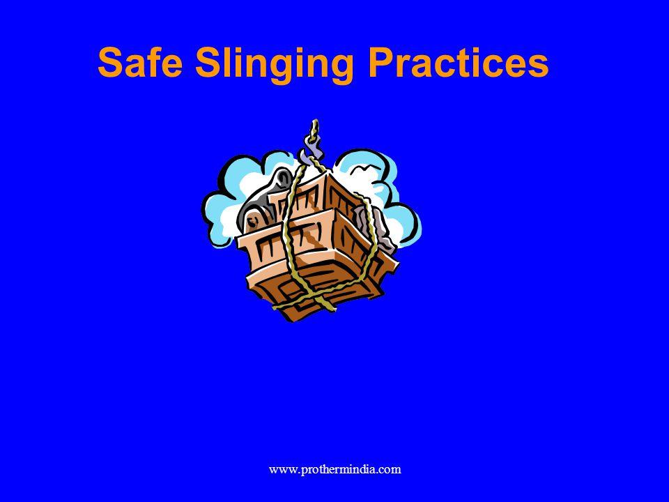 Safe Slinging Practices www.prothermindia.com
