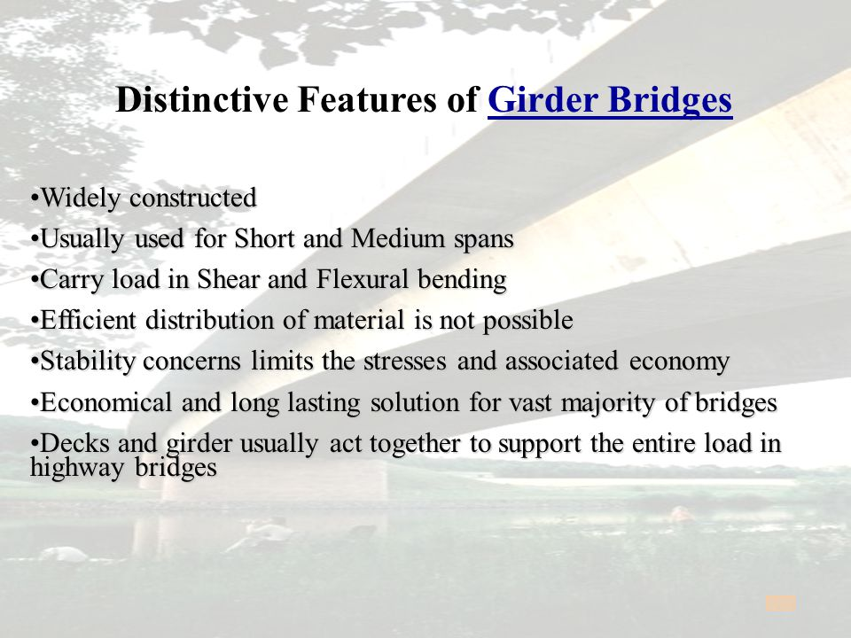 Distinctive Features of Arch Bridge Arch action reduces bending moments ( that is Tensile Stresses )Arch action reduces bending moments ( that is Tensile Stresses ) Economical as compared to equivalent straight simply supported Girder or Truss bridgeEconomical as compared to equivalent straight simply supported Girder or Truss bridge Suitable site is a Valley with arch foundations on a DRY ROCK SLOPESSuitable site is a Valley with arch foundations on a DRY ROCK SLOPES Conventional curved arch rib has high Fabrication and Erection costsConventional curved arch rib has high Fabrication and Erection costs Erection easiest for Cantilever Arch and most difficult for Tied ArchErection easiest for Cantilever Arch and most difficult for Tied Arch Arch is predominantly a Compression member.