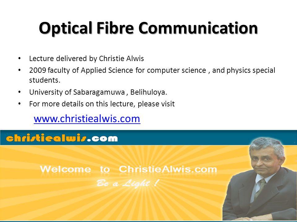 Attenuations in fibre