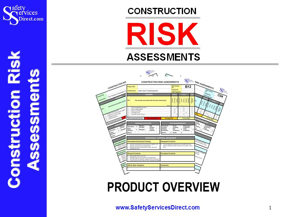 Construction Risk Assessments www.SafetyServicesDirect.com 12 Construction Risk Assessments The Construction Risk Assessments package also contains additional supporting information and charts to assist with the identification of hazards and the assessment of risks