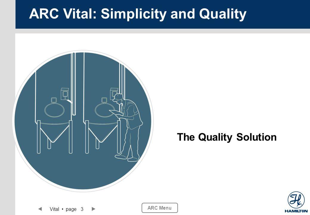ARC Menu Vital page 4 ARC Vital: Simplicity and Quality 4 – 20 mA current loop ARC Vital.