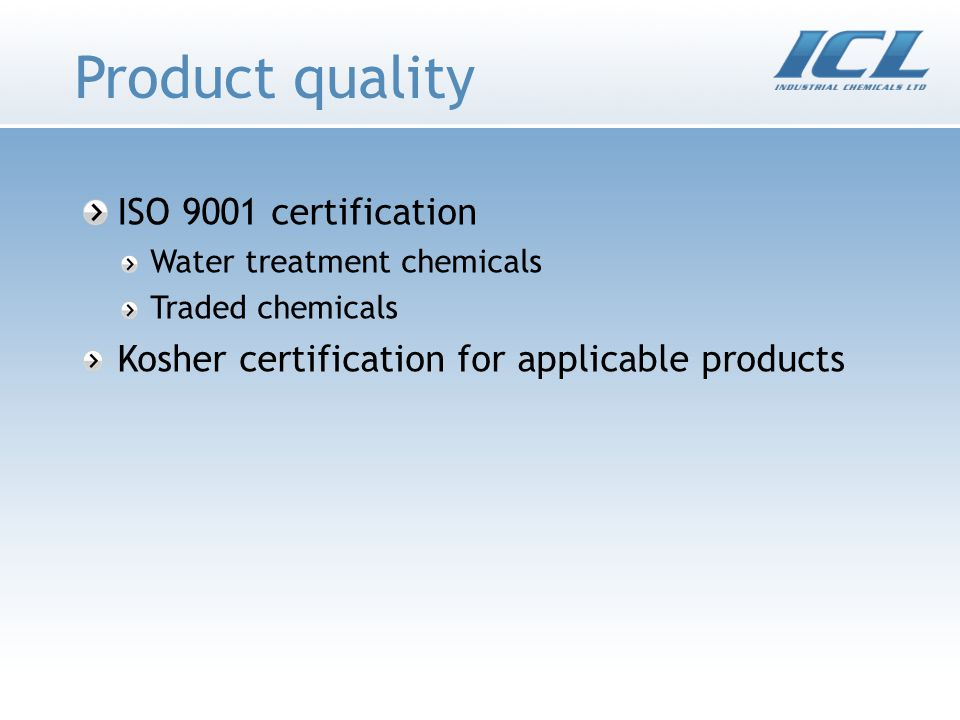 Product quality ISO 9001 certification Water treatment chemicals Traded chemicals Kosher certification for applicable products