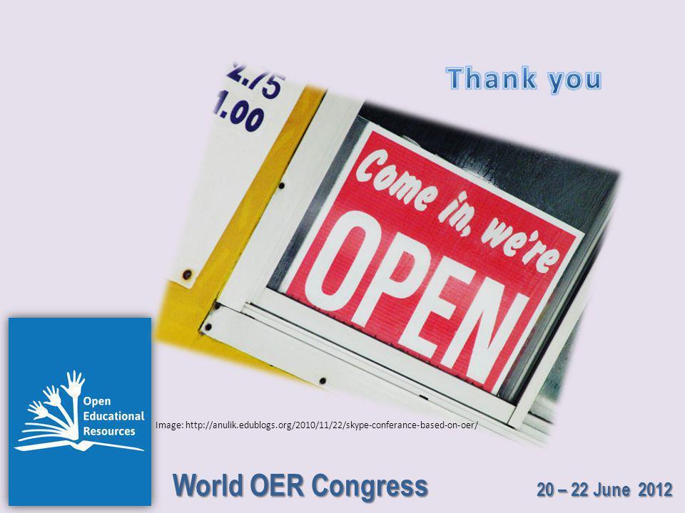 World OER Congress 20 – 22 June 2012 Image: http://anulik.edublogs.org/2010/11/22/skype-conferance-based-on-oer/