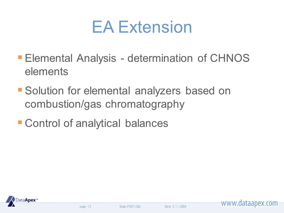 page: EA Extension Elemental Analysis - determination of CHNOS elements Solution for elemental analyzers based on combustion/gas chromatography Contro