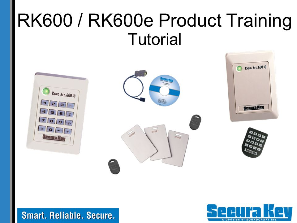 RK600 / RK600e Product Training Tutorial