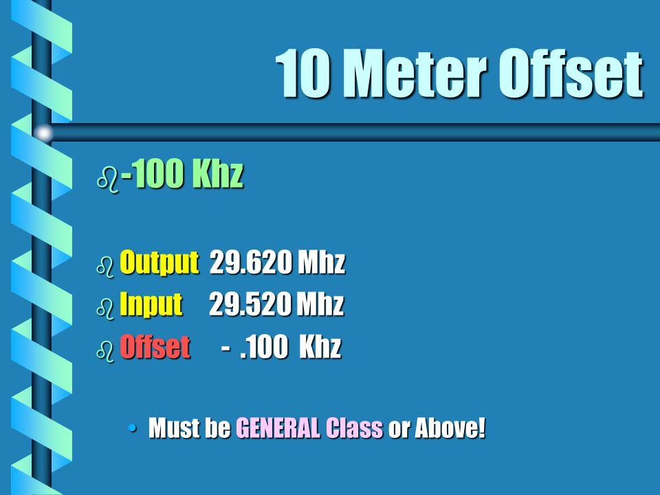 6 Meter Offset b -1.00 Mhz b Output 53.090 Mhz b Input 52.090 Mhz b Offset - 1.000 Mhz