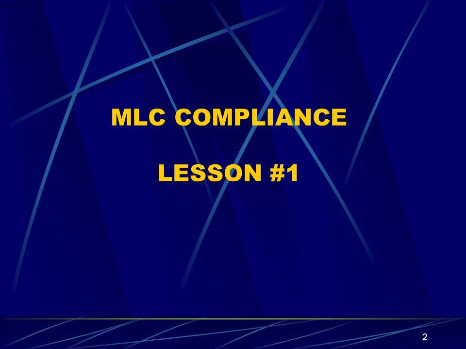 2 MLC COMPLIANCE LESSON #1