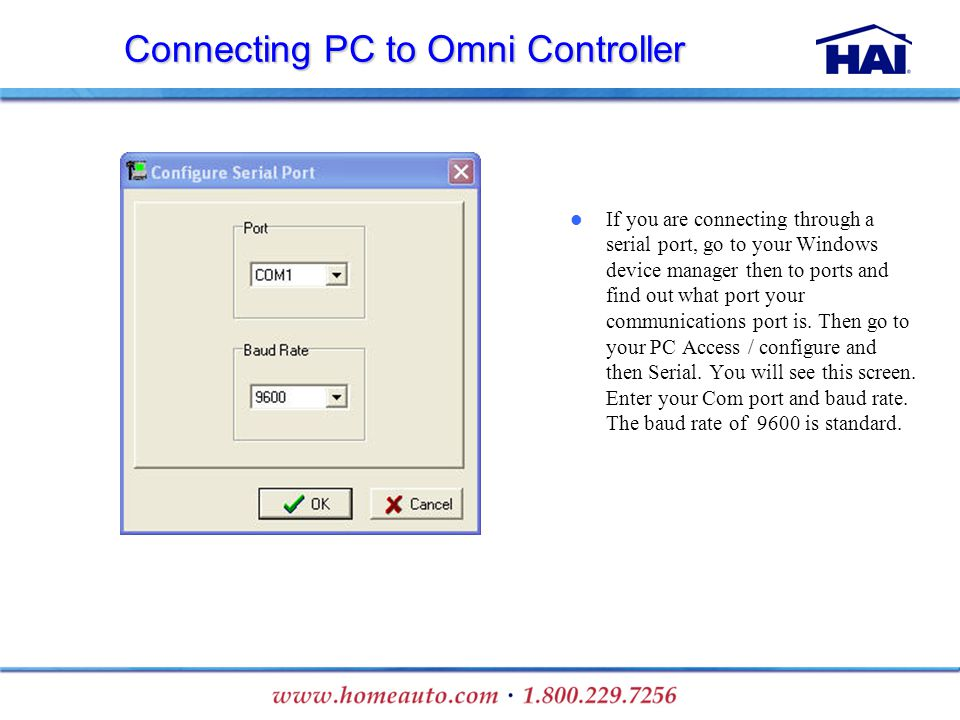 If you are connecting through a serial port, go to your Windows device manager then to ports and find out what port your communications port is. Then