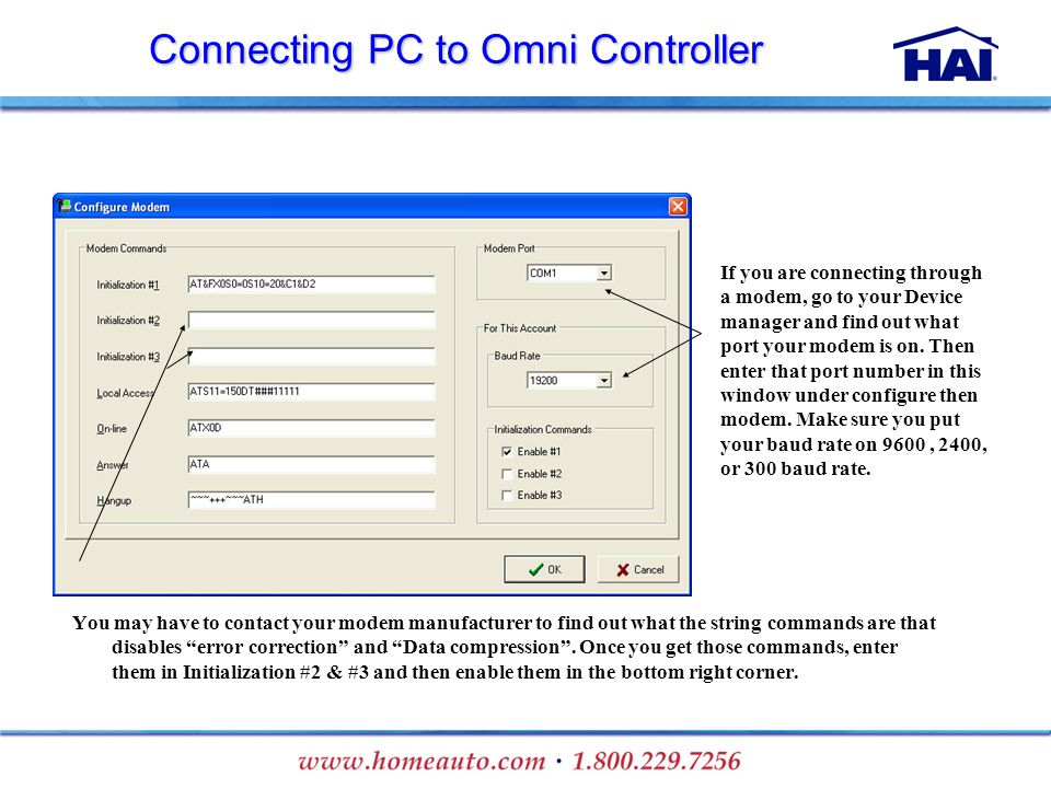 You may have to contact your modem manufacturer to find out what the string commands are that disables error correction and Data compression. Once you