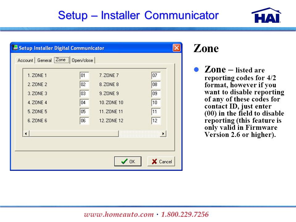 Setup – Installer Communicator Zone Zone – listed are reporting codes for 4/2 format, however if you want to disable reporting of any of these codes f