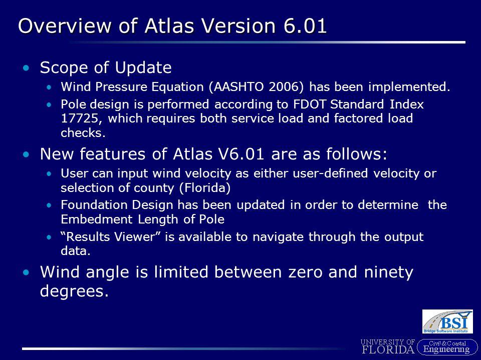 New Wind Pressure Equation (AASHTO 2006) Wind Pressure Equation (AASHTO 2006) is used to compute wind loading.