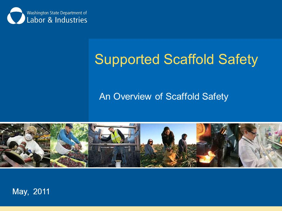 Topics Covered Scaffold hazards Duties of a competent person Basic scaffold requirements Fall protection and guardrails Employee training
