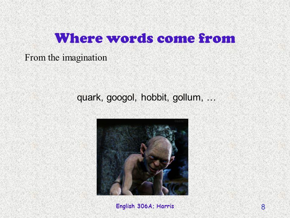 English 306A; Harris 7 Arbitrariness of symbols Telephone words Ring Dial Hang up
