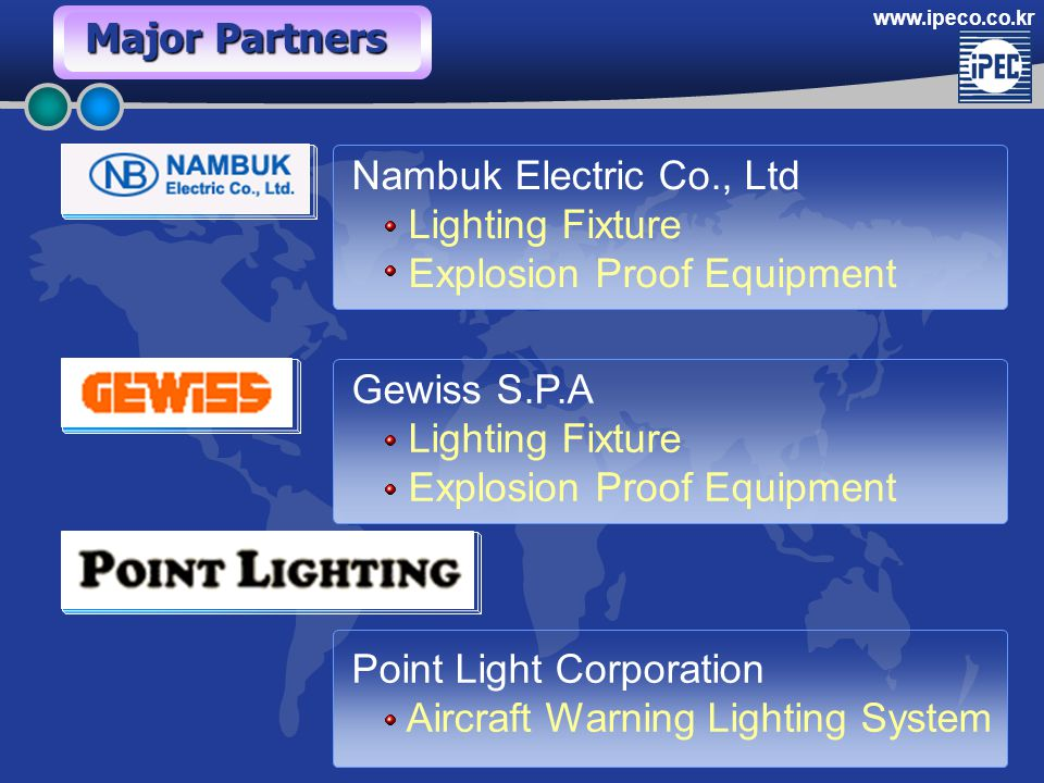 www.ipeco.co.kr Nambuk Electric Co., Ltd Lighting Fixture Explosion Proof Equipment Gewiss S.P.A Lighting Fixture Explosion Proof Equipment Point Ligh