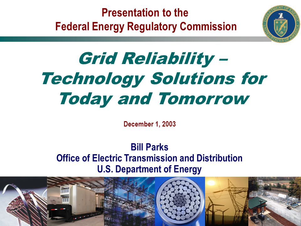 December 1, 2003 Bill Parks Office of Electric Transmission and Distribution U.S.