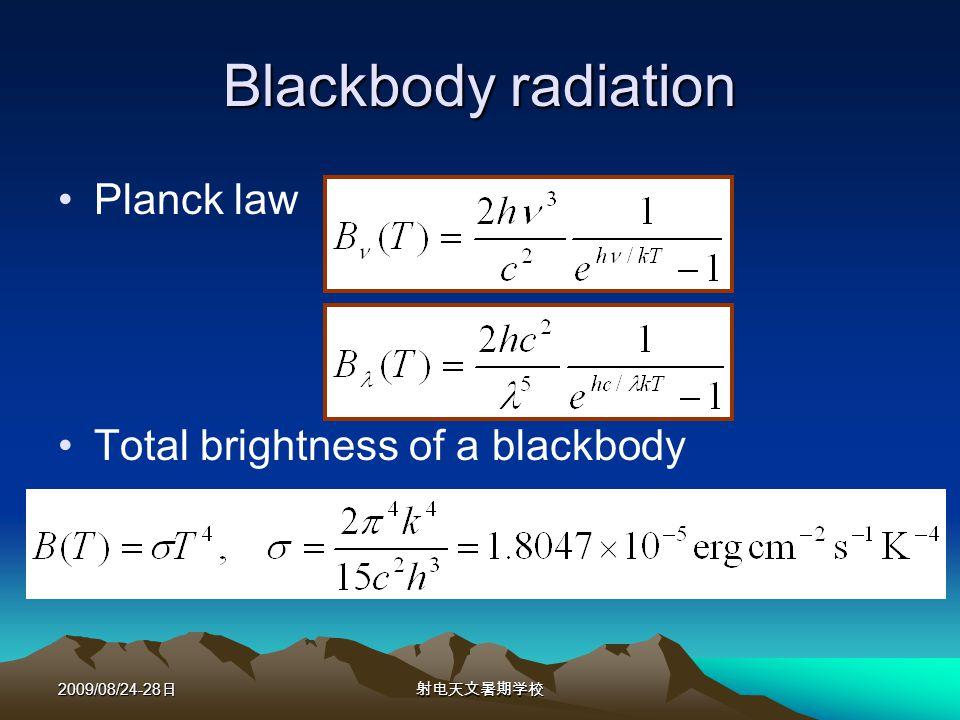 2009/08/24-28 Blackbody radiation Planck law Total brightness of a blackbody