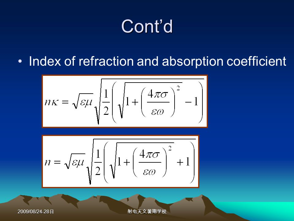 2009/08/24-28 Contd Index of refraction and absorption coefficient
