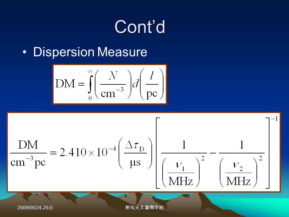 2009/08/24-28 Contd Dispersion Measure