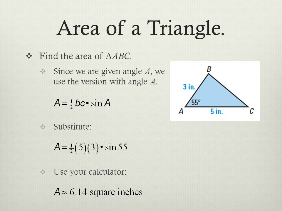 Area of a Triangle.Find the area of Δ ABC.