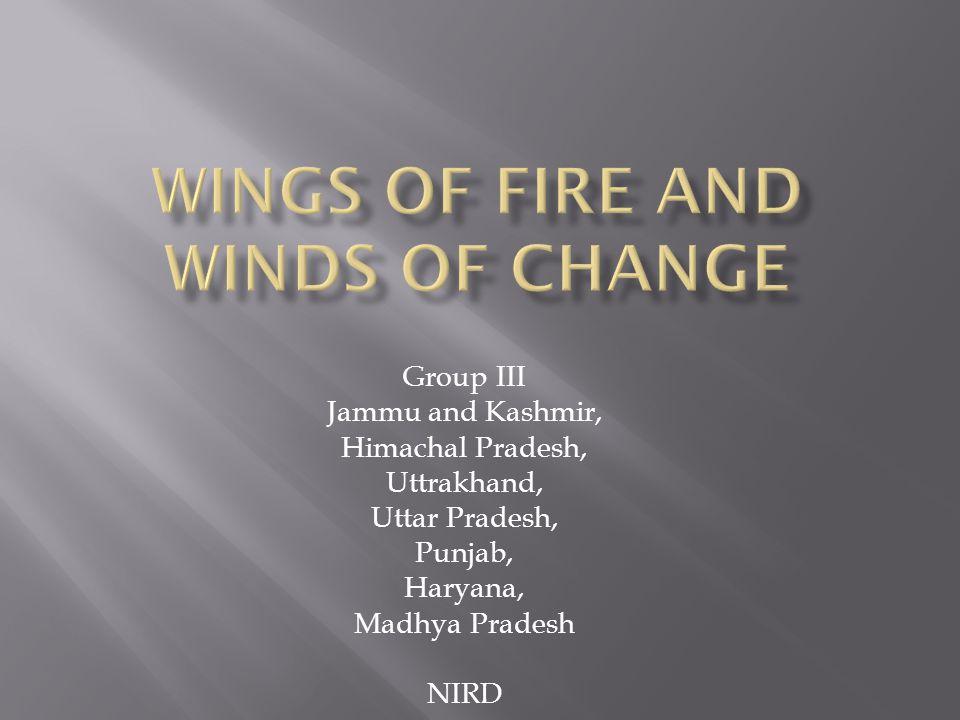 Group III Jammu and Kashmir, Himachal Pradesh, Uttrakhand, Uttar Pradesh, Punjab, Haryana, Madhya Pradesh NIRD