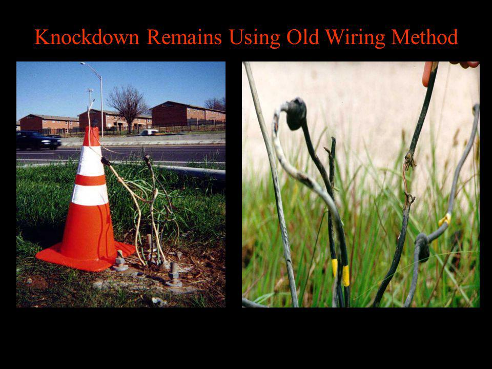 Knockdown Remains Using Old Wiring Method