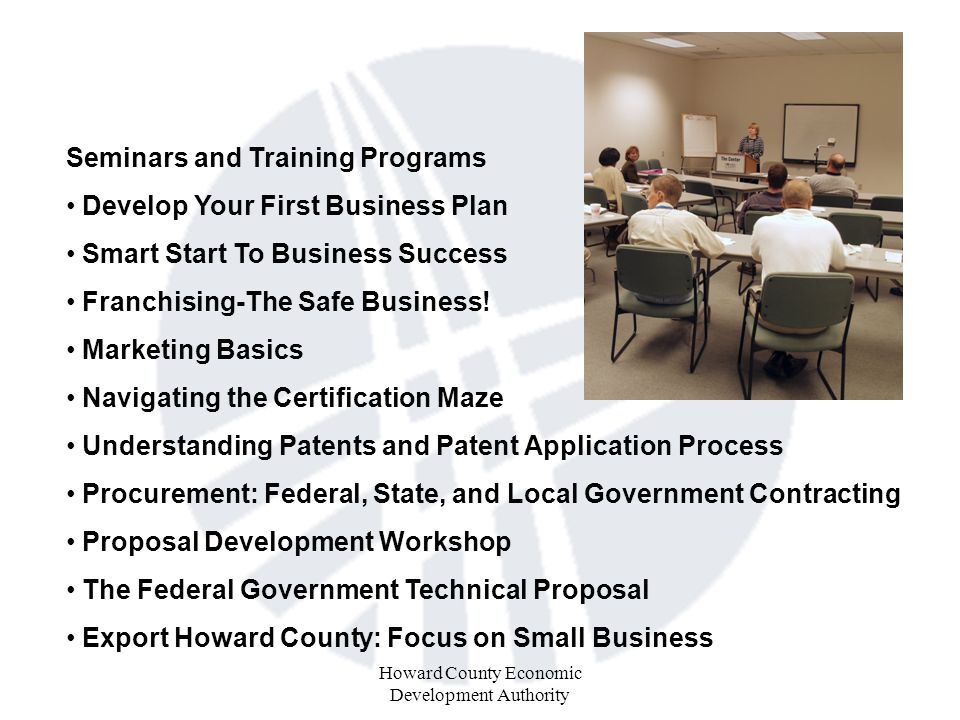 Howard County Economic Development Authority Seminars and Training Programs Develop Your First Business Plan Smart Start To Business Success Franchising-The Safe Business.