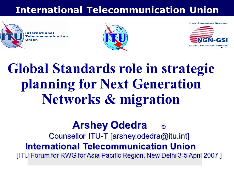 International Telecommunication Union QoS - Quality of Service in NGN & customer QoE