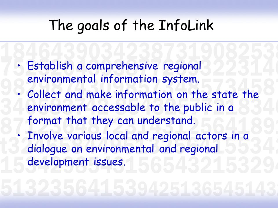 Local and international NGOs Environmental agencies National Park directorates Local government associations Utility service providers Companies Regional development organizations Institutions of higher learning The InfoLink Partners