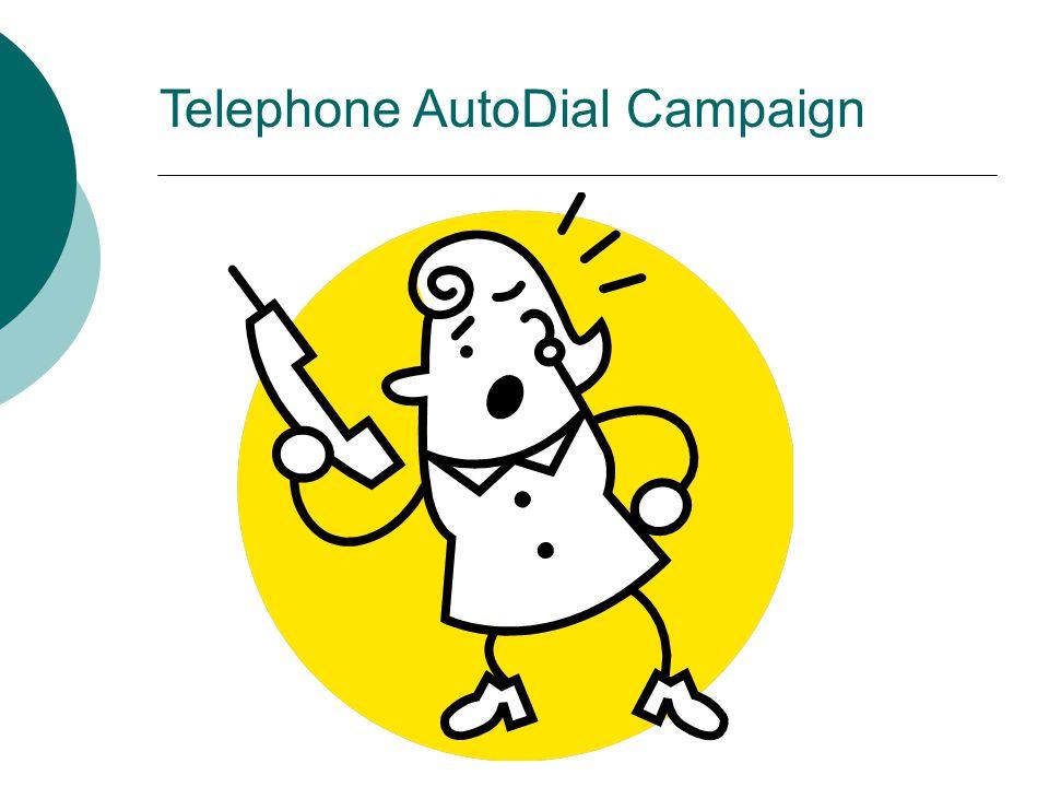 Telephone AutoDial Campaign
