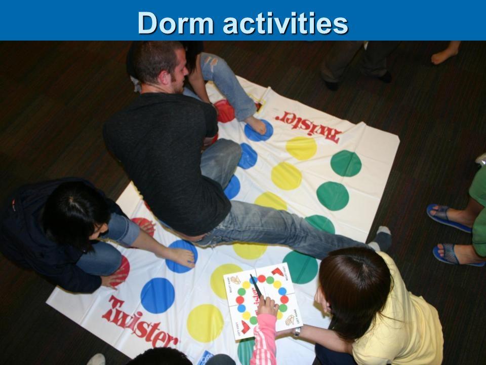 Dorm activities