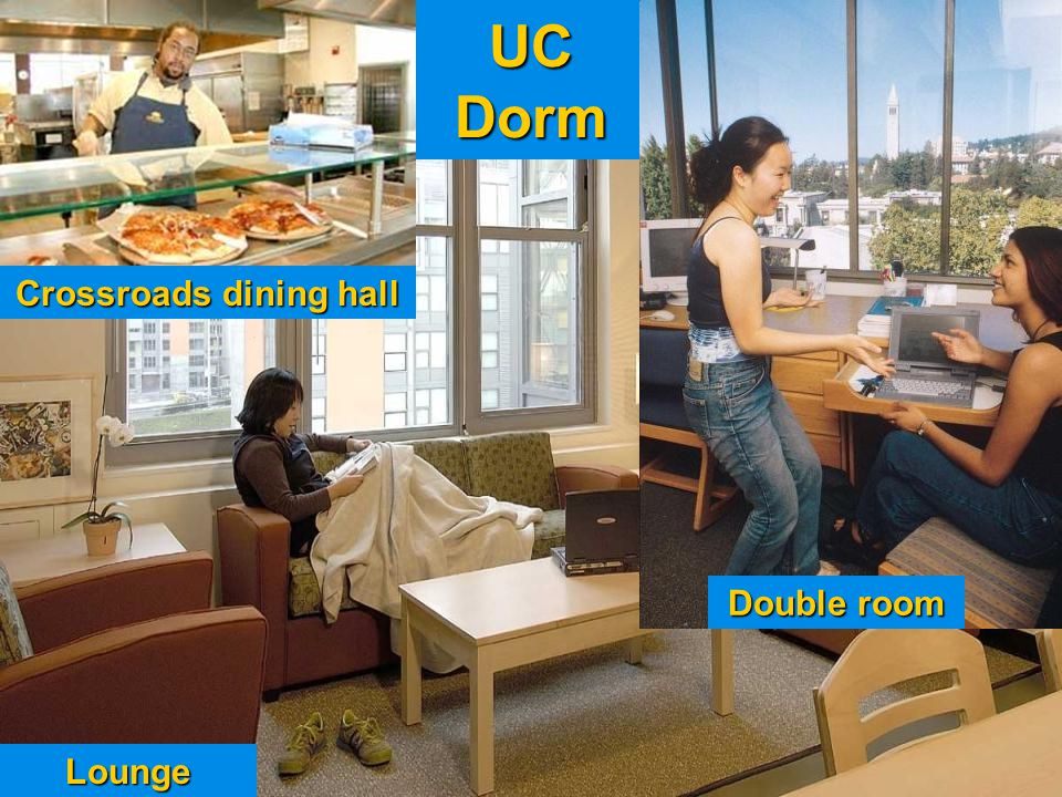 UC Dorm Lounge Double room Crossroads dining hall