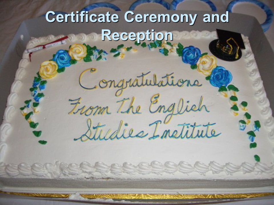 Certificate Ceremony and Reception