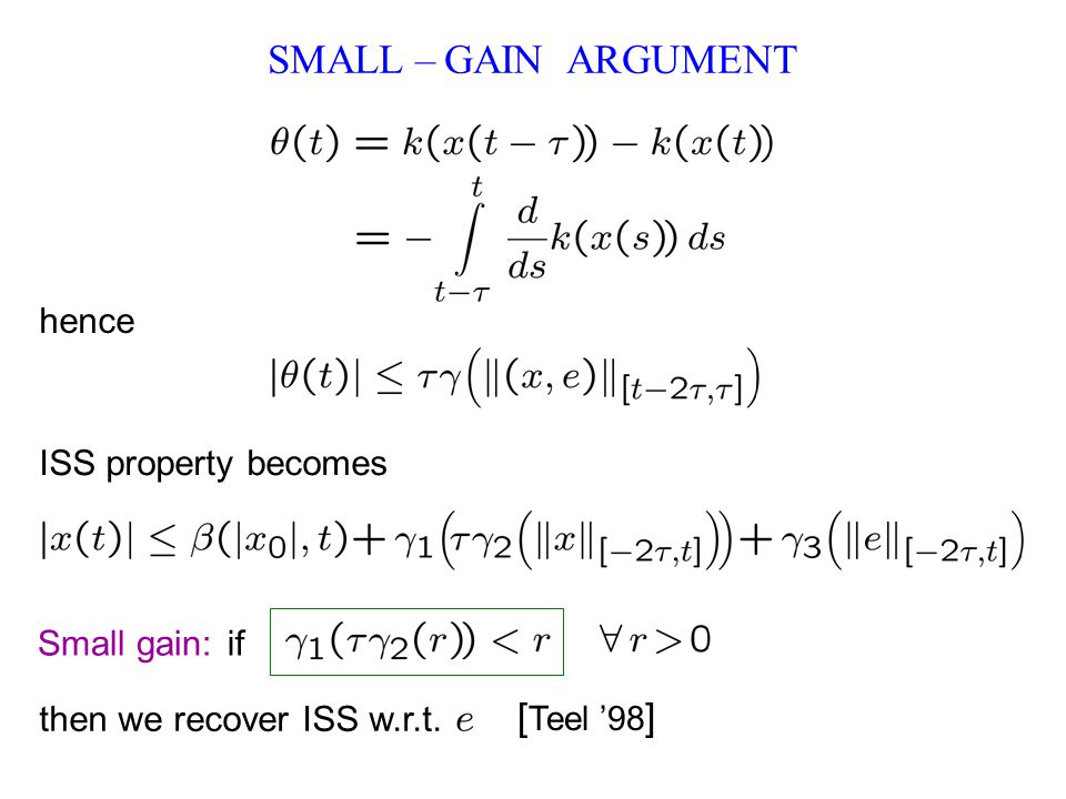 SMALL – GAIN ARGUMENT hence ISS property becomes if then we recover ISS w.r.t.
