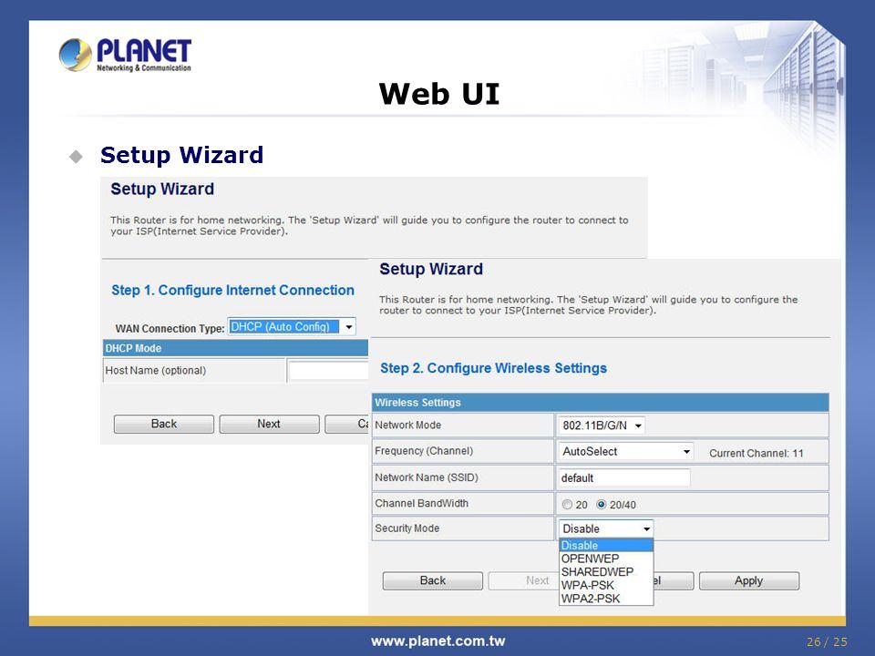 26 / 25 Web UI Setup Wizard