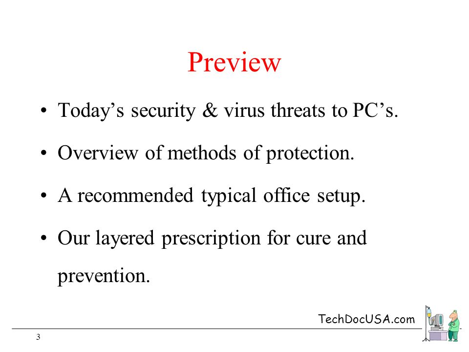 TechDocUSA.com 3 Preview Todays security & virus threats to PCs.
