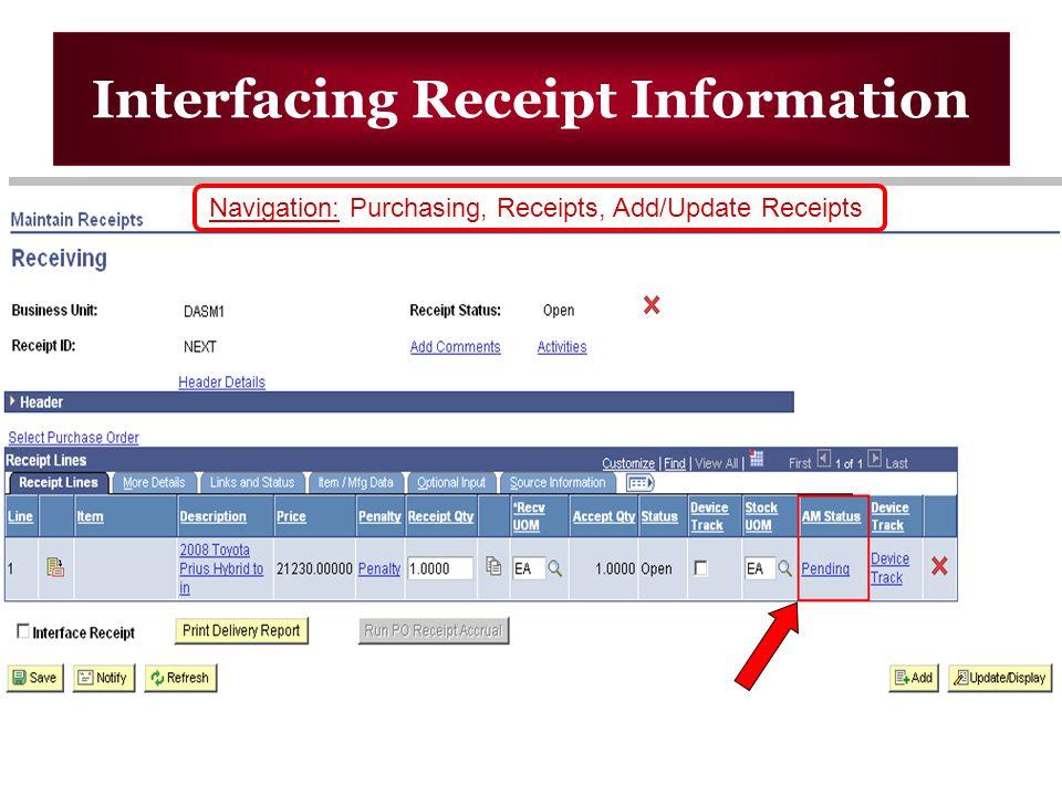 Interfacing Receipt Information Navigation: Purchasing, Receipts, Add/Update Receipts