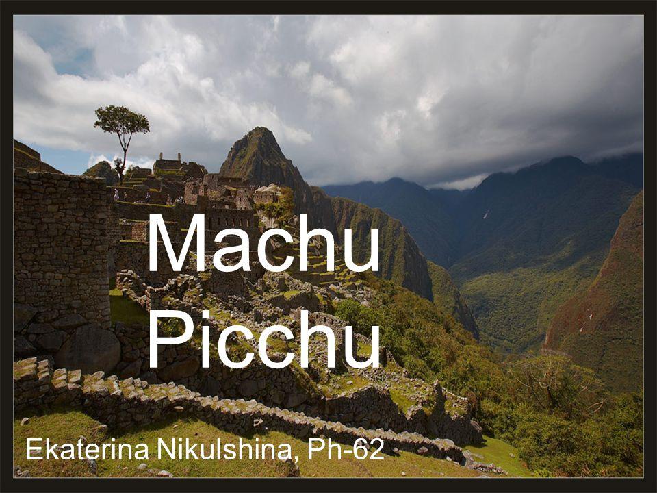 Machu Picchu Ekaterina Nikulshina, Ph-62