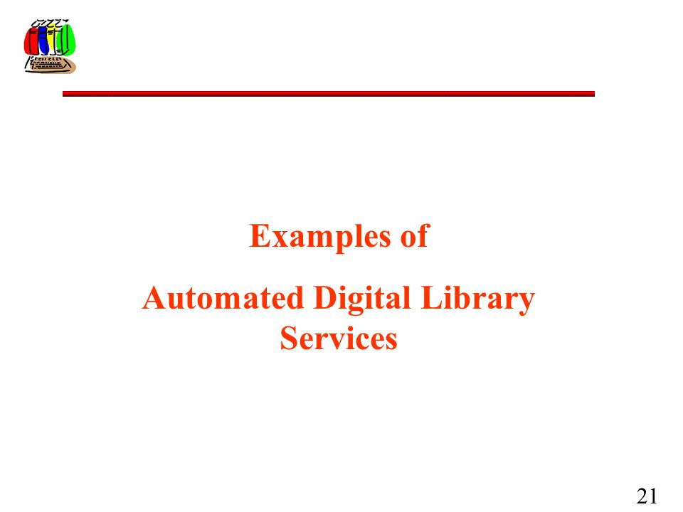21 Examples of Automated Digital Library Services