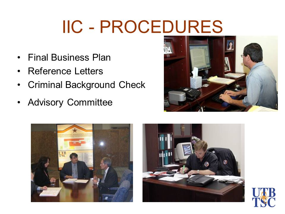 IIC - PROCEDURES Final Business Plan Reference Letters Criminal Background Check Advisory Committee
