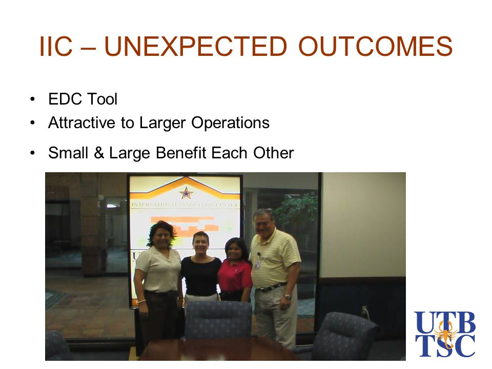 IIC – UNEXPECTED OUTCOMES EDC Tool Attractive to Larger Operations Small & Large Benefit Each Other