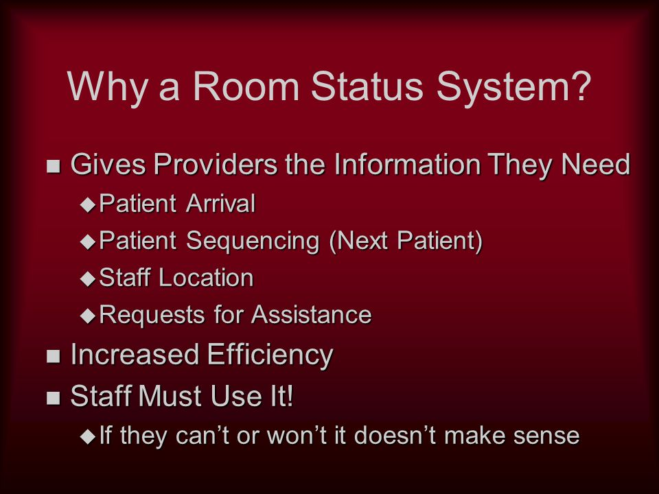 Clinic-Call TM n Room Status / Emergency Call System designed for: u Medical Office Building departments where one to four levels of calls are required u Room Sequencing capable (Dr.