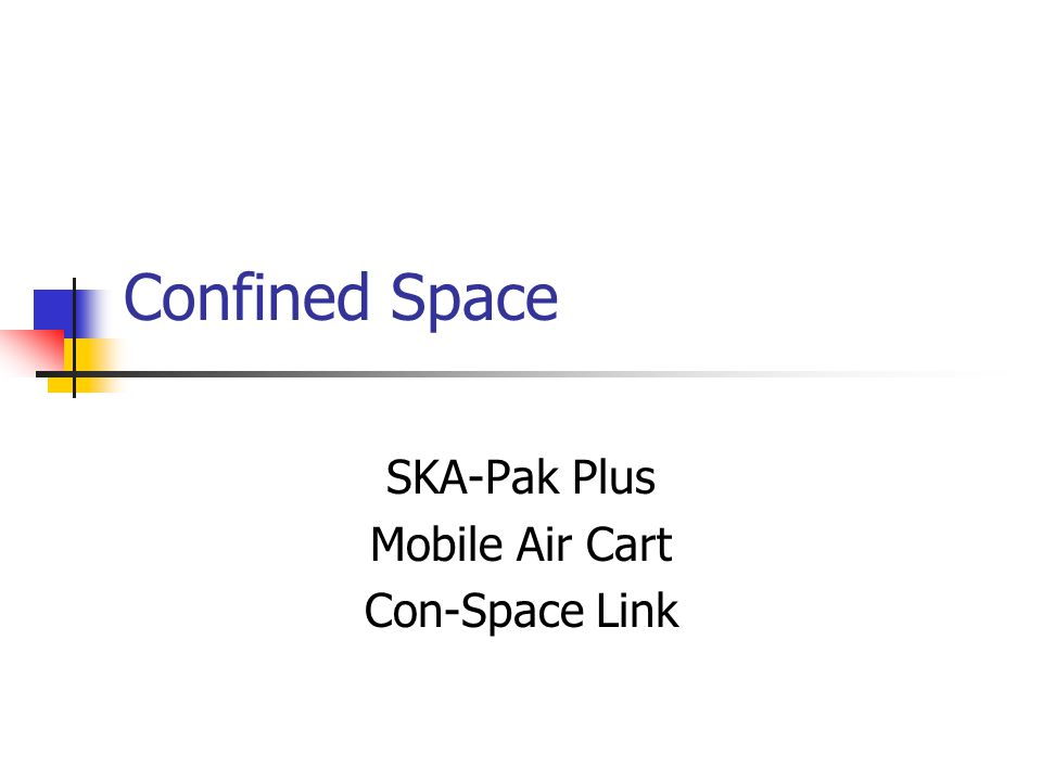 Confined Space Systems All airline components are compatible with current SCBAs Hansen quick connect on all units Regulator and Facepiece same as SCBAs 10-15 minute escape cylinders Enhanced Communications